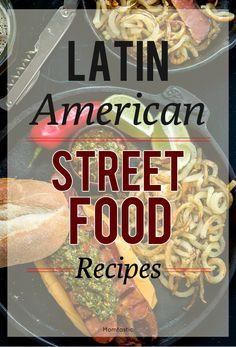 Latin street food recipes