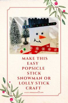 This easy popsicle stick snowman or lolly stick craft is ideal for kids to make this winter and Christmas they can be used as tree decorations Lolly Stick Craft, Craft Stick Crafts, Kids Crafts, Activities To Do With Toddlers, Craft Activities, Christmas On A Budget, Christmas Crafts For Kids, Upcycling Projects, Craft Projects