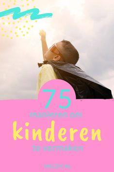 75 manieren om kinderen bezig te houden. DIY, knutselen, dagjes uit. Diy For Kids, Crafts For Kids, Kids House, Diys, Parenting, Om, Movie Posters, Baby, Matilda