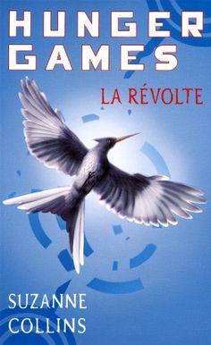 Hunger games, Vol. 3. La révolte  Roman