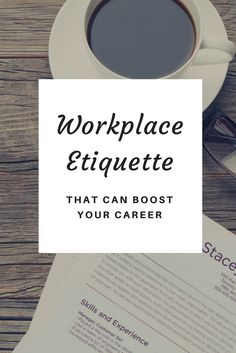 Workplace etiquette tips that will help you launch your career