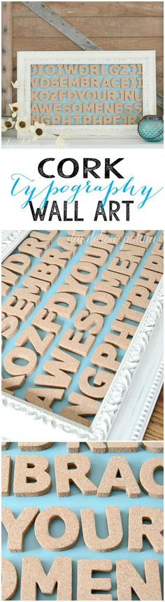 This gorgeous DIY Cork Typography Wall Art is simple to make, and easy to customize for any space!