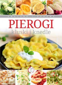 Pierogi, kluski i knedle (promocja)