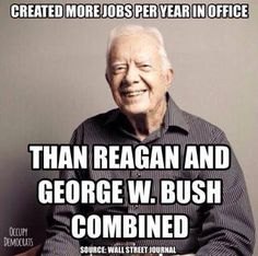 Democrats Create More Jobs Than Republicans. I love this Peanut farmer from Georgia!