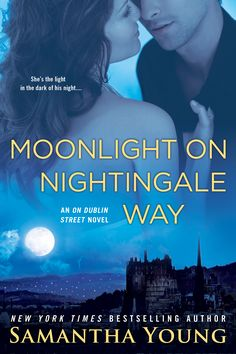 Moonlight on Nightingale Way (On Dublin Street #6) by Samantha Young – out June 2, 2015 (click to purchase)
