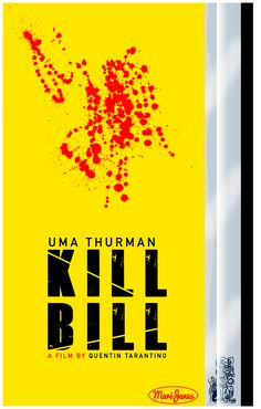 Kill Bill Movie poster designed by Myron M. House @ Mari-Janes