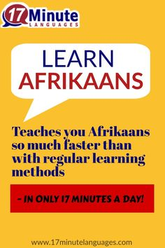 Teaches you Afrikaans so much faster than with regular learning methods. - IN ONLY 17 MINUTES A DAY. Learn Swedish, Learn Dutch, Learn Russian, Learn German, Learn French, Spanish Language Learning, Learn A New Language, Dual Language, Learning Italian