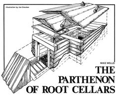 """The Parthenon of Root Cellars"" built for 164 dollars, in three months"