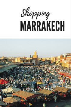 Le guide des marchés de Marrakech Destinations, Morocco, Paris Skyline, Dolores Park, France, Shopping, Places, Travel, Viajes
