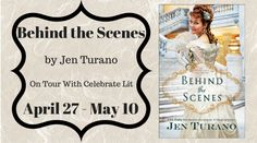 Reader's Cozy Corner: Behind the Scenes by Jen Turano Giveaway!!!!!