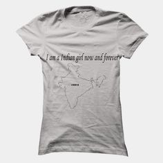 I am a Indian girl now and forever, Order HERE ==> https://www.sunfrog.com/States/I-am-a-Indian-girl-now-and-forever.html?id=41088 #christmasgifts #xmasgifts #footballlovers