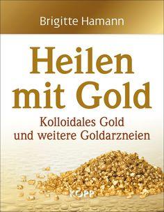 Heilen mit Gold | Erfolgsebook