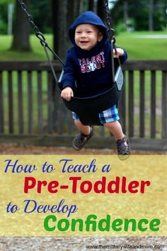 Can you teach a pre-toddler to develop #confidence? AWESOME TIPS for teaching young #children to be confident!