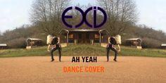 EXID_ Ah Yeah (아예)_ Dance Cover