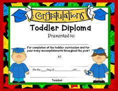 I hope you enjoy these free diploma for Toddler, Preschool, Kindergarten, First Grade and Moving Up Ceremony.  If you would  love to have them personalized for each child with your school name, child's name, etc. consider purchasing our editable diplomas which include many more design options as well as being editable.