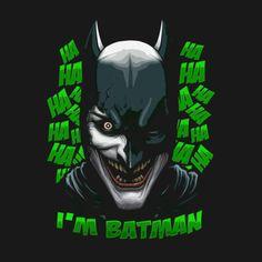 I'M BATMAN HAHAHA