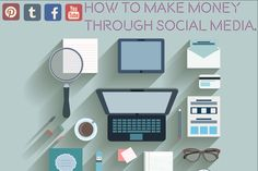 How to make money through social media!!