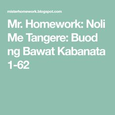 mr homework noli me tangere kabanata 33