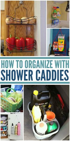 How to Organize With Shower Caddies