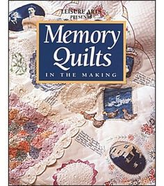 40 pages Softcover Publisher: Leisure Arts This book features easy-to-make album/memory quilts, each featuring the latest rotary cutting and quick-piecing techniques. Using old hankies, photos, school