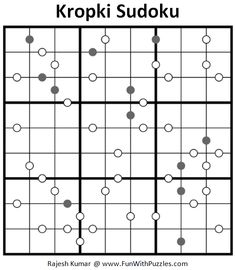 Once upon a time Kropki Sudoku Puzzle was one of my most feared Sudoku puzzle type. This is the one of the Sudoku puzzle type in which without giving any hints, this Sudoku can be solved uniquely and logical. Sudoku Puzzles, Train Your Brain, Puzzle Board, Brain Teasers, Dots, Fun, Stitches, Mind Games, Riddles