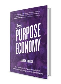 The Purpose Economy - Google Search