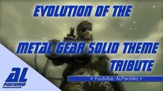 Metal Gear. Evolution Of The Main Theme. I miss this theme wish it was in MGS V.