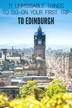 A beginner's guide to Edinburgh: Edinburgh is a perfect destination for a weekend break and here are 11 unmissable things to do on your first trip to Edinburgh.