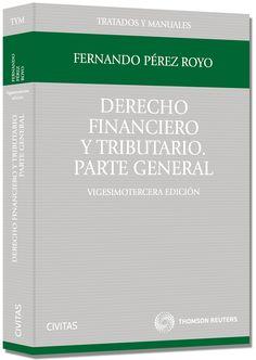 PÉREZ ROYO, Fernando. Derecho Financiero y Tributario. 25ª ed. Civitas 2015.