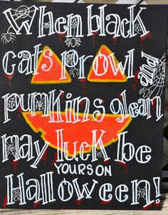 Halloween Quotes And Graphics Always The Holidays | Just Plain Cute |  Pinterest | Halloween Quotes, Holidays And Halloween Stuff