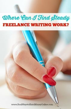 Wondering where you can find steady freelance writing work from home? This post has a lot of different options to think about to keep the work flowing.