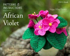 Crochet Flower Pattern - African Violet Pattern - Crochet Pattern for Home Decor