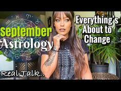 lets get real.. September 2021 Astrology Horoscope💫 - YouTube