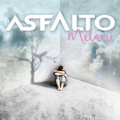 """""""Melani"""" adelanto del nuevo disco de ASFALTO """"Crónicas de un tiempo raro"""""""