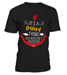 # It's a Daisy Thing You Wouldn't Unders 8 .   CHANCE VOR WEIHNACHTEN!So einfach geht's:   Wähle ein Shirt oder Top und deine Wunschfarbe Klicke auf den grünen Button JETZT BESTELLEN  Wähle deine Größe und die gewünschte Anzahl an Artikeln Zahlungsmethode wählen und Lieferadresse eingeben -FERTIG!   - hohe Qualität- weltweite Lieferung - sichere Kaufabwicklung via paypal, credit card, sofort    Daddy Father Mother Mommy Daughter Son Family Birthday Hannukka Christmas Zodiac…