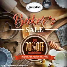 Here's a special treat for all bakers and cake decorators!  Check out Gourdo's BAKER'S SALE!  Get up to 70% OFF on bakeware until August 31, 2016.  http://mypromo.com.ph/