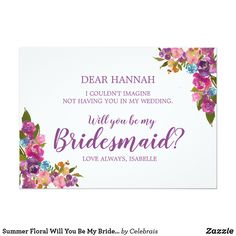 Summer Floral Will You Be My Bridesmaid Card