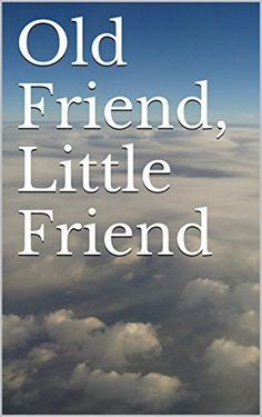 Old Friend, Little Friend: Stories and Poems of Warbirds, http://www.amazon.com/dp/B00UYZ1CR6/ref=cm_sw_r_pi_awdm_6v5dvb17W297N
