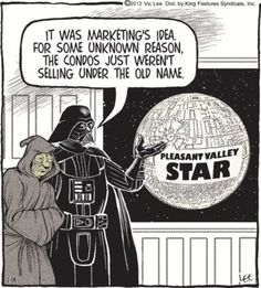 A little star wars and real estate humor Real Estate Quotes, Real Estate Humor, Branding, Mortgage Humor, Comics Kingdom, Pleasant Valley, Star Wars Humor, Real Estate Marketing, Funny Quotes