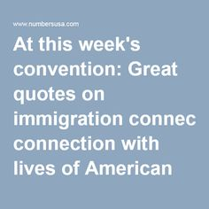 At this week's convention: Great quotes on immigration connection with lives of American workers | NumbersUSA