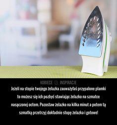 Jeżeli na stopie twojego żelazka zauważyłaś przypalone plamki to możesz się ich pozbyć stawiając żelazko na szmatce nasączonej octem. Pozostaw ...