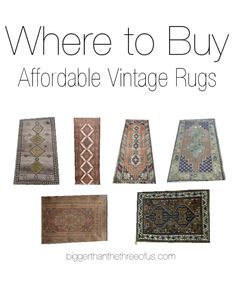 I'm sharing my go-to sources for Where to Buy Affordable Vintage Rugs including where I've bought the ones that I have in my home! Happy Shopping!