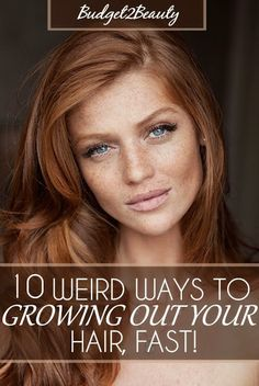 Budget2Beauty: 10 Weird Ways To Grow Out Your Hair Fast!