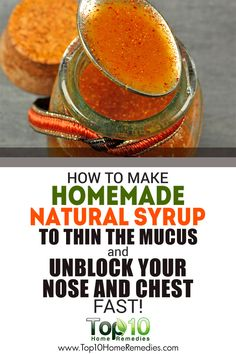 How to Make Homemade Natural Syrup to Thin the Mucus and Unblock Your Nose and Chest Fast. Holistic Health Tips For Beginners, Plant Based Medicine (use fresh ginger) Natural Home Remedies, Natural Healing, Herbal Remedies, Health Remedies, Natural Oil, Holistic Remedies, Natural Beauty, Chest Congestion Remedies, Congestion Relief