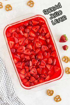 step 3 spread the jello and strawberry layer on top Pretzel Desserts, Jello Desserts, Crock Pot Desserts, Make Ahead Desserts, Delicious Desserts, Jello Salads, Strawberry Pretzel Jello, Appetizer Recipes, Dessert Recipes