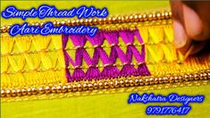 Dear Friends, 💘💘 Welcome to 🌺 Nakshatra Designers. 🌼🌼 How To Do This Simple Thread Work In Aari Embroidery. This Work Using Thread Work, Beads Work, This is . Cutwork Embroidery, Embroidery Works, Designer Blouse Patterns, Blouse Designs, Sugar Beads, Zardosi Work, Types Of Stitches, Easy Work, Cut Work