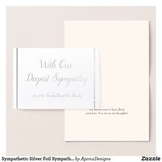 Shop Sympathetic Silver Foil Sympathy Card created by AponxDesigns. Condolences, Paper Envelopes, Colored Paper, Sympathy Cards, Gold Foil, Place Card Holders, Silver, Crafts, Manualidades