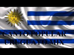 Canto Popular Uruguayo Mix - YouTube
