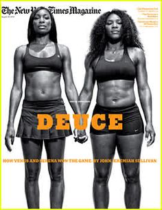 The Williams Sisters.