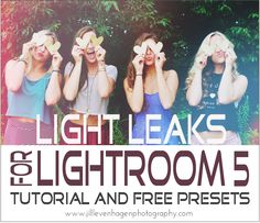 Lightroom Light Leaks Tutorial and FREE Adjustment Brush Presets! - JL Photography | Photography Business Blog | Free Lightroom Templates